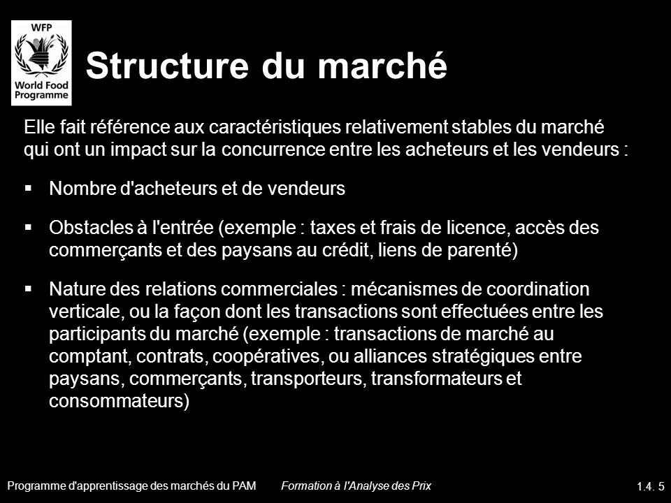 Structure du marché Elle fait référence aux caractéristiques relativement stables du marché qui ont un impact sur la concurrence entre les acheteurs e