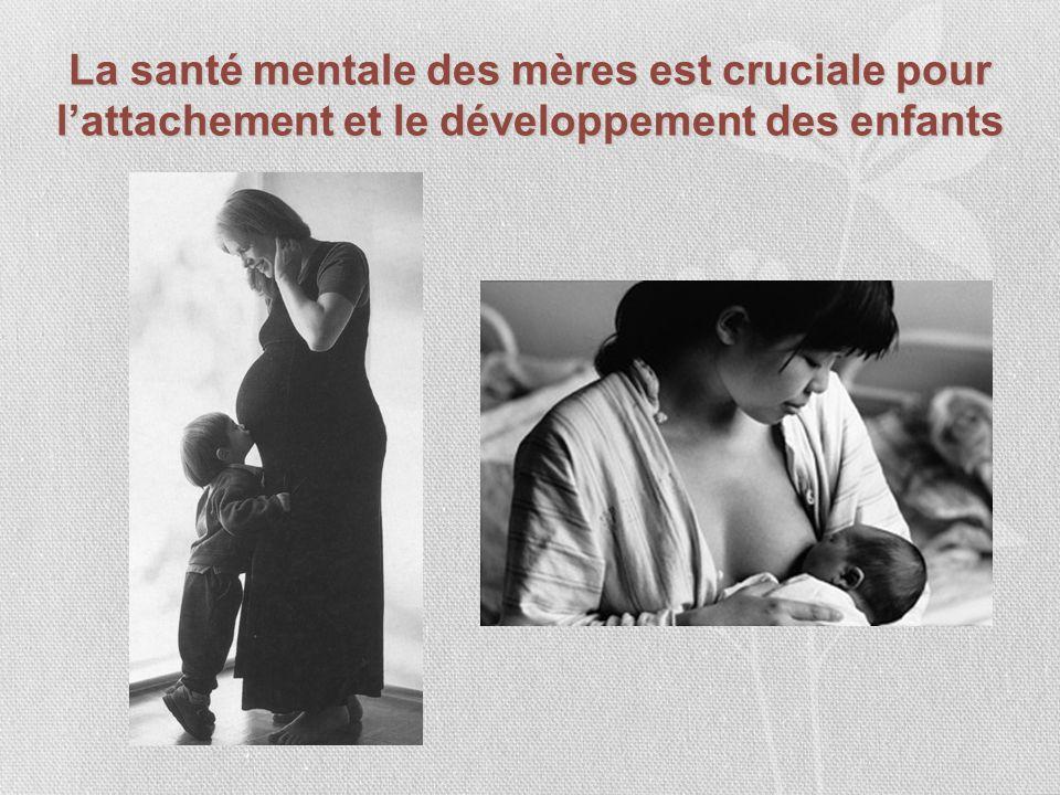 La santé mentale des mères est cruciale pour lattachement et le développement des enfants