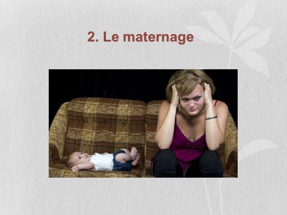 2. Le maternage