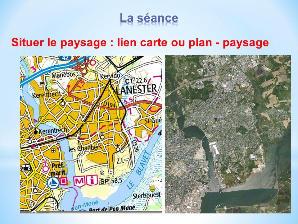Situer le paysage : lien carte ou plan - paysage