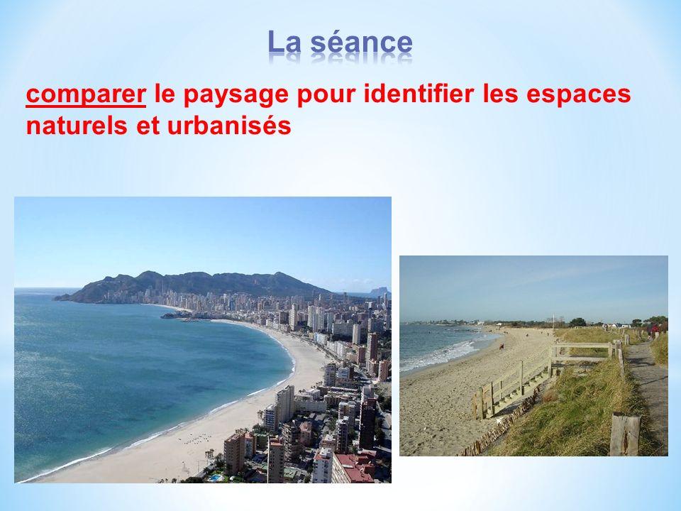 comparer le paysage pour identifier les espaces naturels et urbanisés