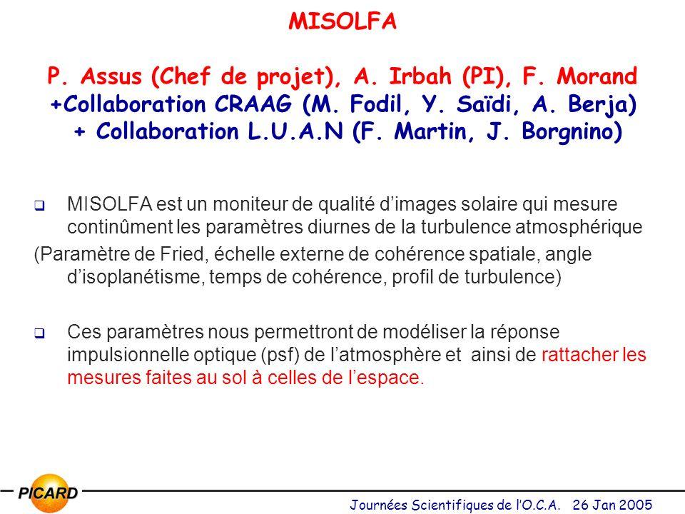 Journées Scientifiques de lO.C.A.26 Jan 2005 MISOLFA P.