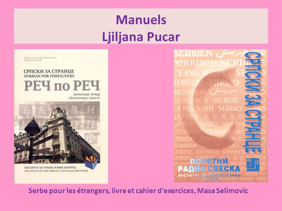 Manuels Olivera Potic Livre des textes avec CD, Natasa Soso Précis de grammaire et de littérature serbe, Olivera Potic 21/05/201410