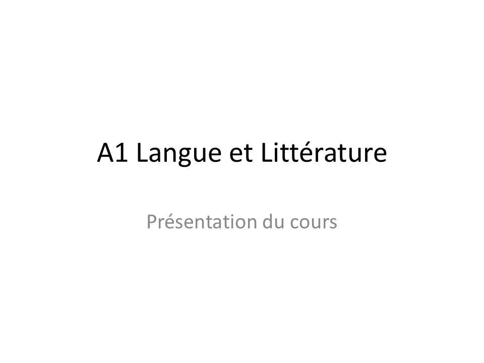 A1 Langue et Littérature Présentation du cours