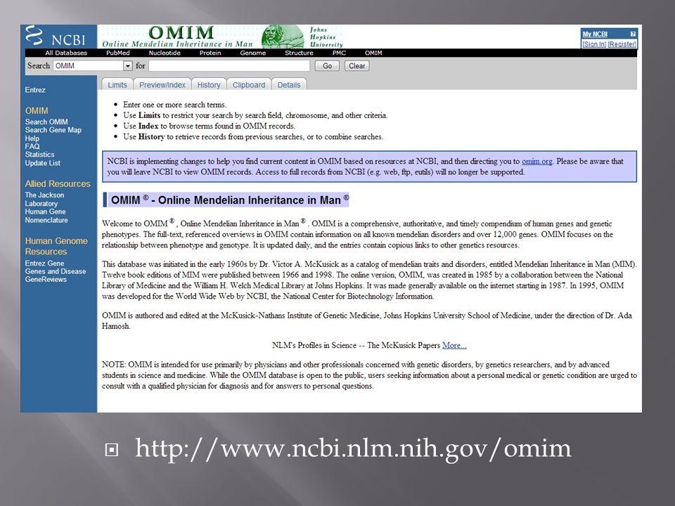 http://www.ncbi.nlm.nih.gov/omim