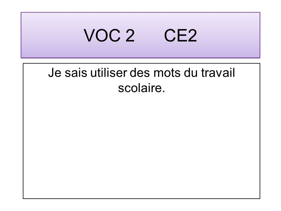 VOC 13 CE2 Je distingue le sens dun mot dautres sens possibles.