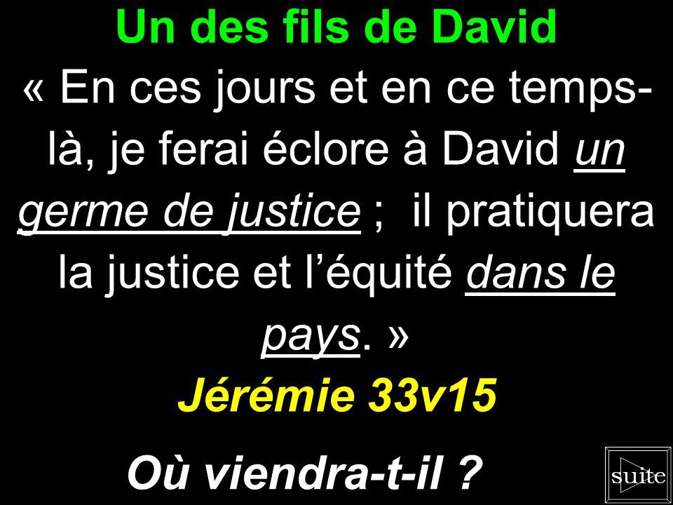 Le Fils de lÉternel « En ce temps-là, le germe de lÉternel aura de la magnificence et de la gloire. » Ésaïe 4v2 Comment en être sûr ?