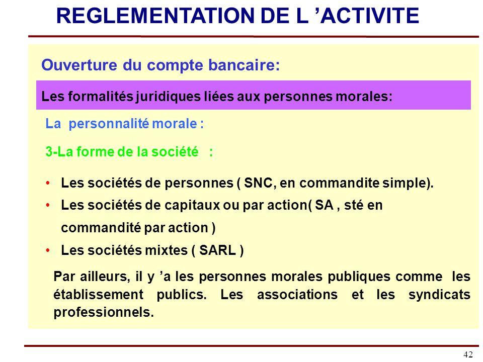 42 La personnalité morale : 3-La forme de la société : Les sociétés de personnes ( SNC, en commandite simple).
