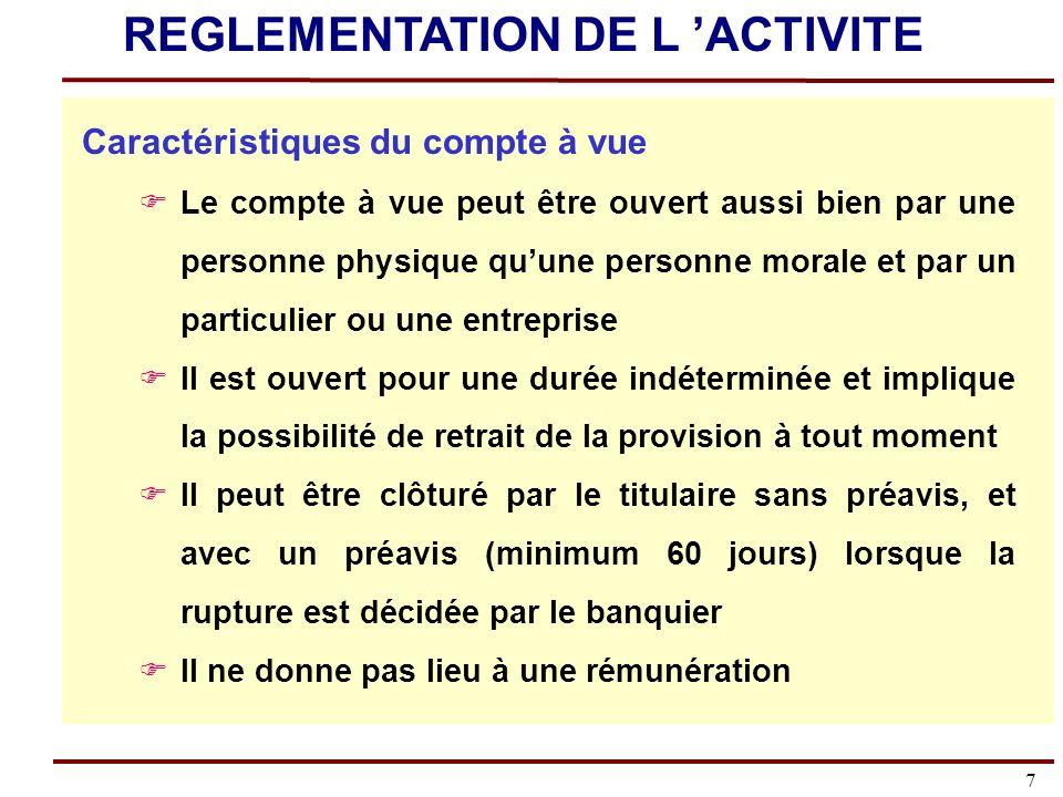 48 Le fonctionnement du compte REGLEMENTATION DE L ACTIVITE