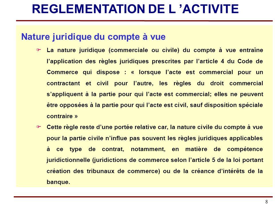 49 Le fonctionnement du compte L objet du compte à vue : Le compte Lobjet du compte à vue est exprimé par la volonté des parties, client et banque, de régler les opérations effectuées entre elles.