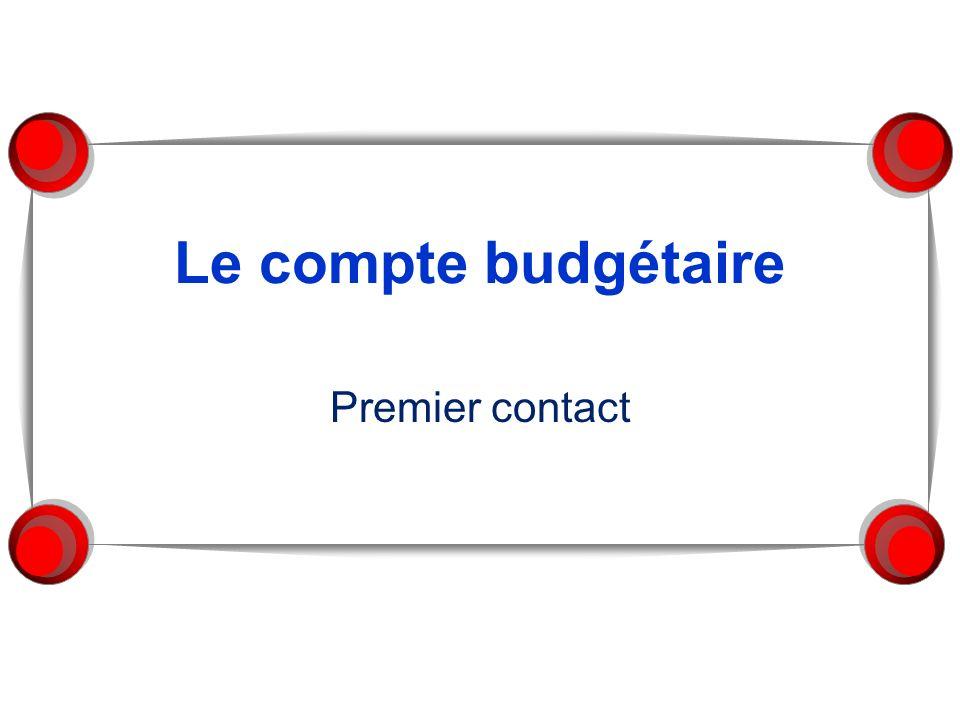 Le compte budgétaire Premier contact