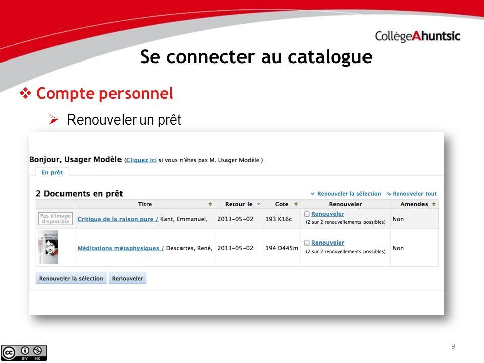 10 Se connecter au catalogue Compte personnel Réserver un document