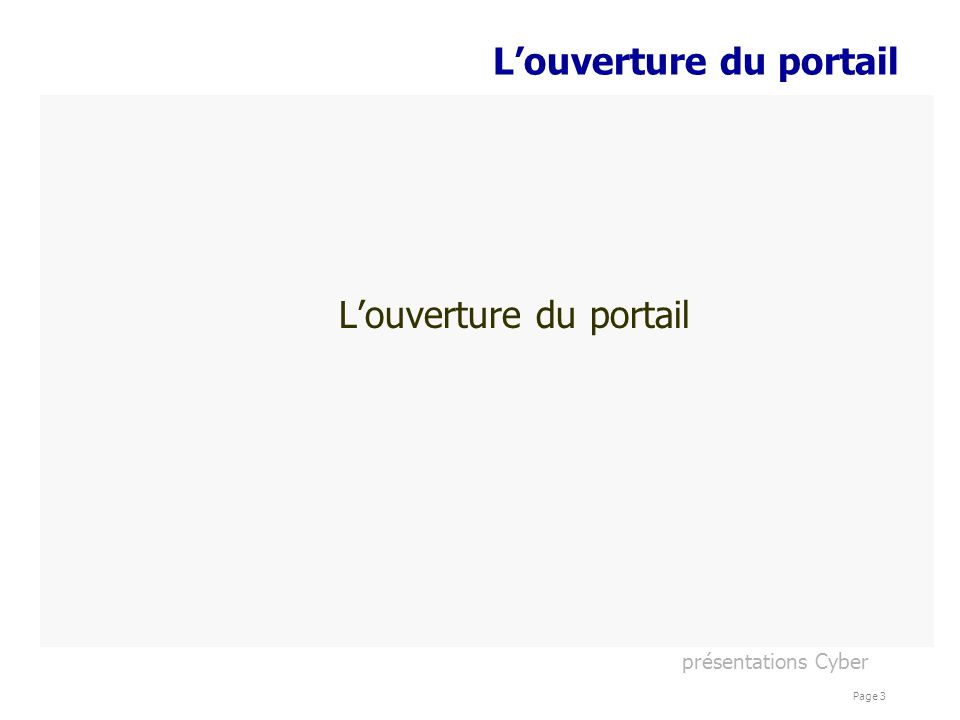 présentations Cyber Page 3 Louverture du portail