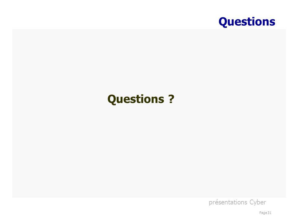 présentations Cyber Page 31 Questions Questions ?