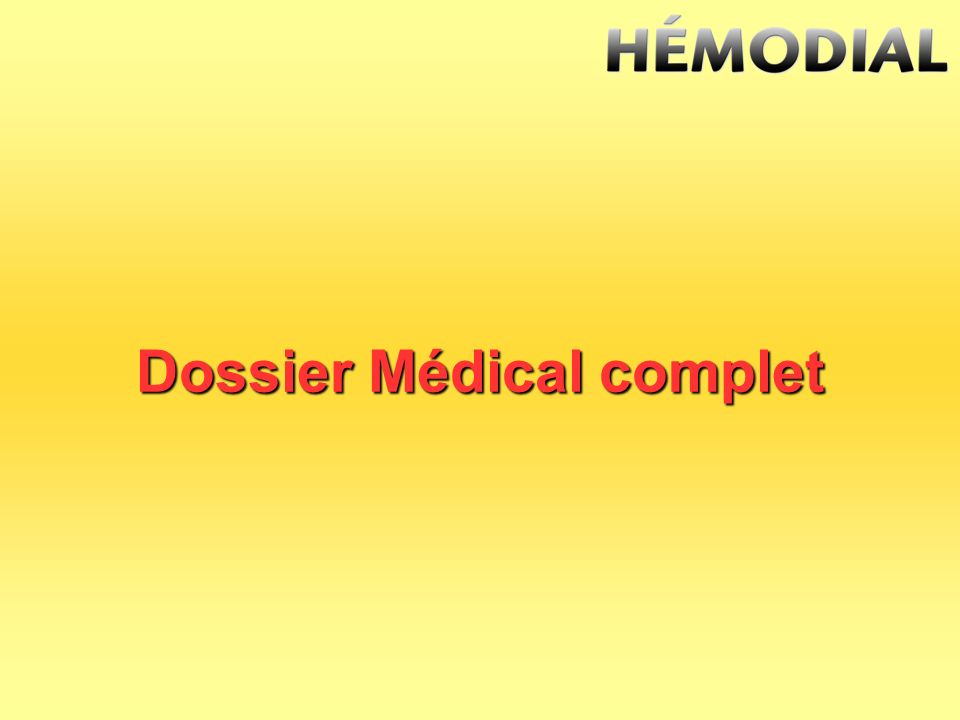 Dossier Médical complet