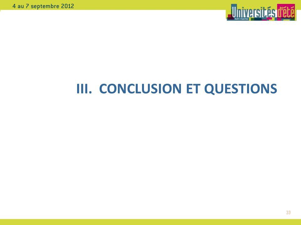 33 III. CONCLUSION ET QUESTIONS