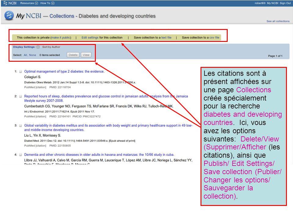 Les citations sont à présent affichées sur une page Collections créée spécialement pour la recherche diabetes and developing countries. Ici, vous avez