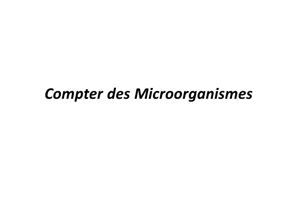 Compter des Microorganismes