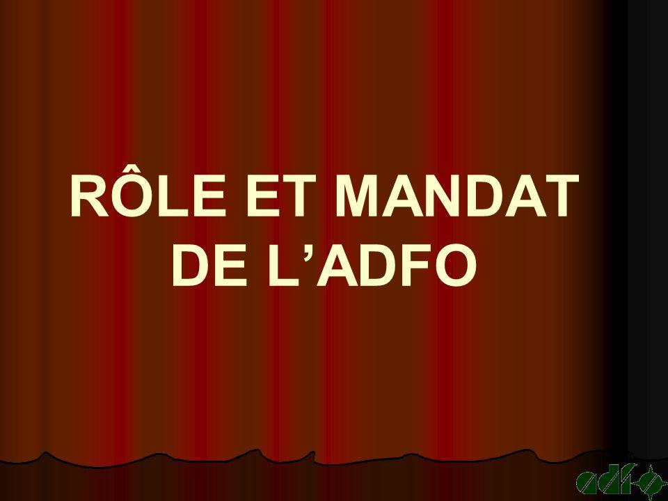RÔLE ET MANDAT DE LADFO