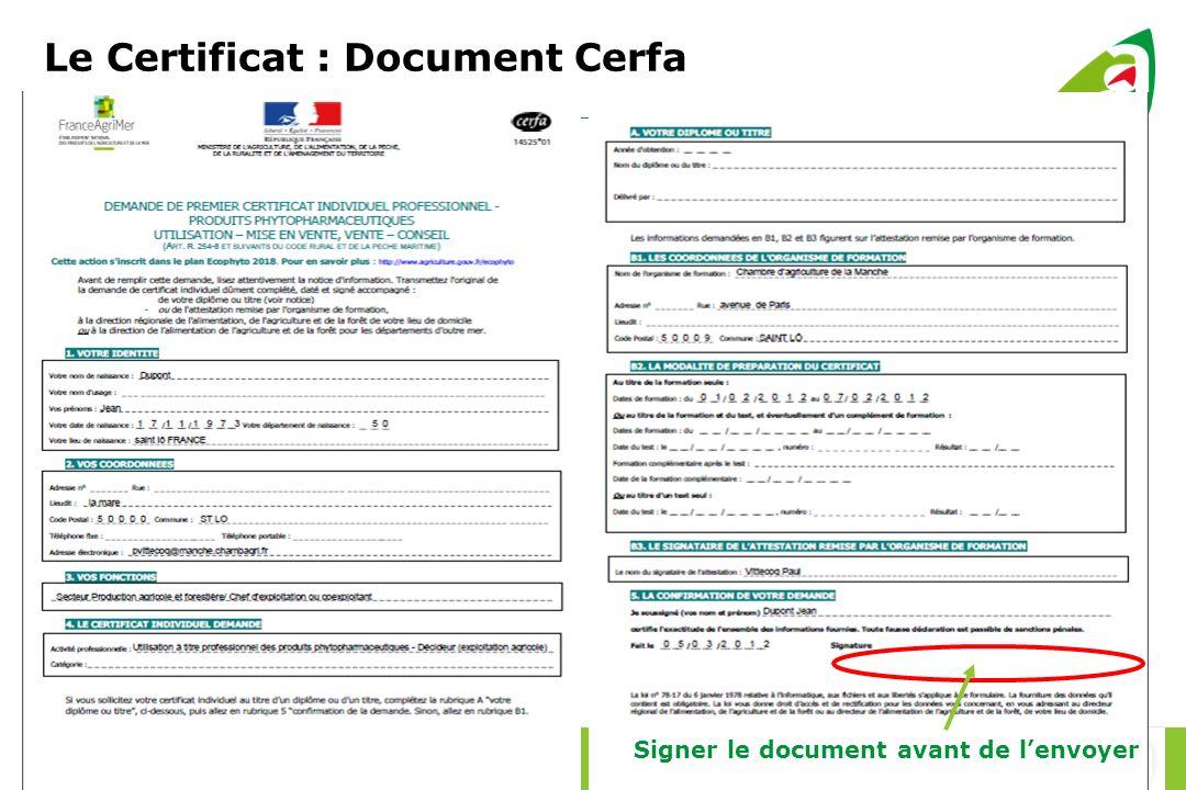 Le Certificat : Document Cerfa Signer le document avant de lenvoyer