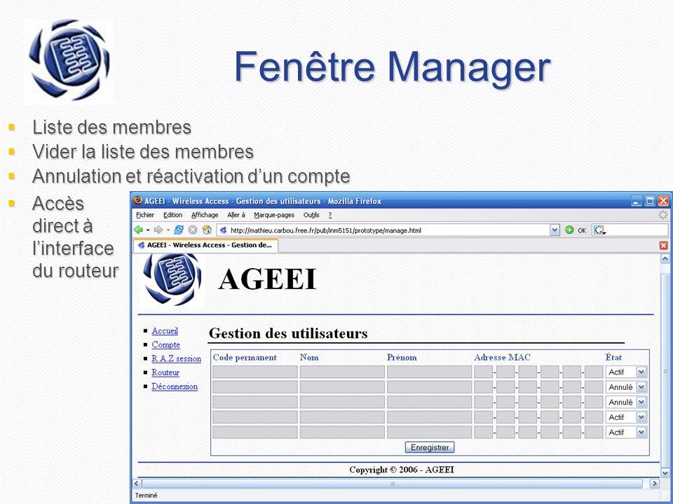Projet AGEEI - Document de vision Fenêtre Manager Liste des membres Liste des membres Vider la liste des membres Vider la liste des membres Annulation