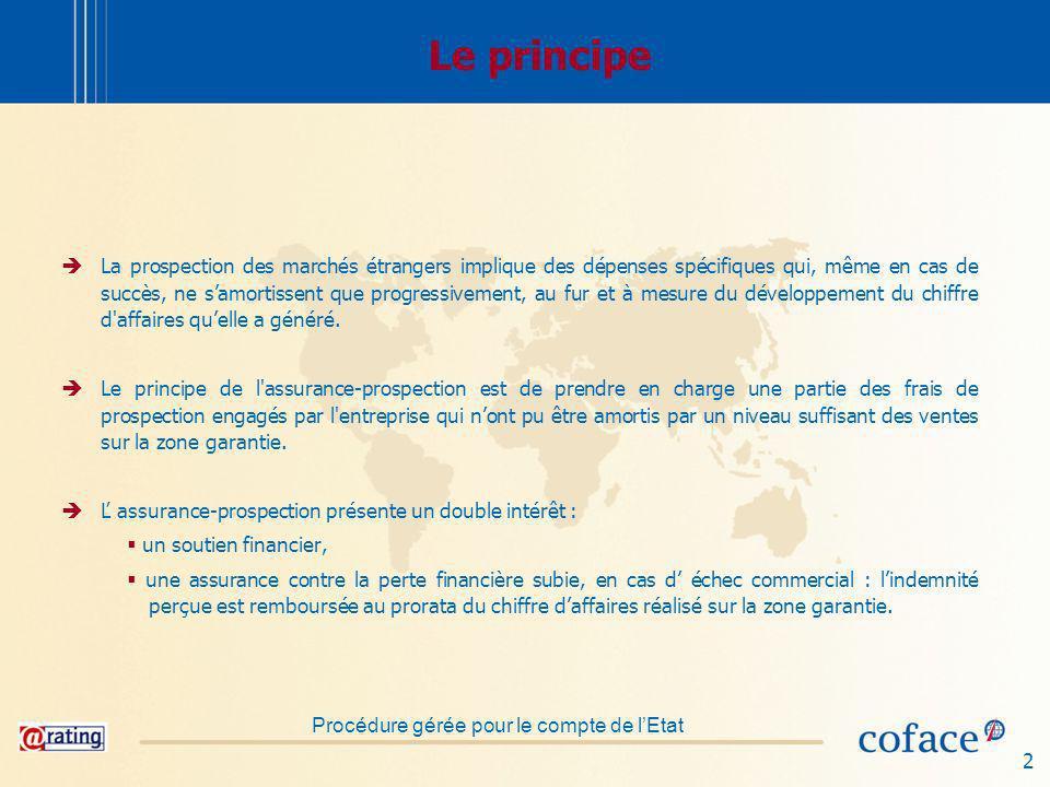 3 Bénéficiaires Ľ assurance-prospection sadresse aux entreprises, ou groupements d entreprises, françaises (industrielles, commerciales ou de services) ayant l intention d établir ou de développer un courant d exportation de biens et de services français.