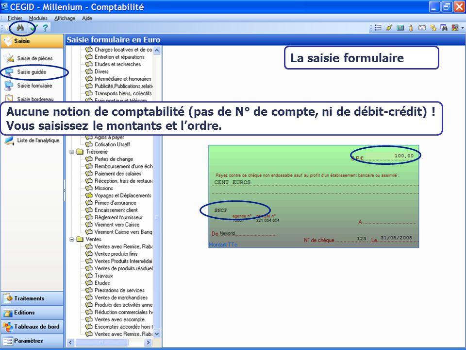 Août 2007 La saisie formulaire Aucune notion de comptabilité (pas de N° de compte, ni de débit-crédit) .