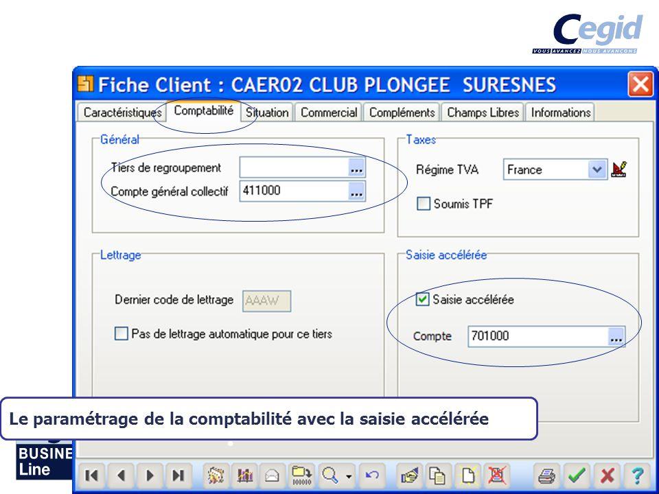 Août 2007 Le paramétrage de la comptabilité avec la saisie accélérée