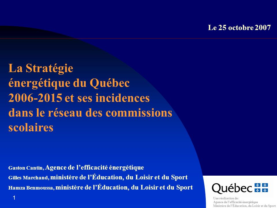 Une réalisation de: Agence de lefficacité énergétique Ministère de lÉducation, du Loisir et du Sport 22 La Stratégie énergétique du Québec et ses incidences dans le réseau des commissions scolaires Confirmation par lAgence que leffet de labandon du tarif BT sera considéré lors de la reddition de compte Historique (suite)
