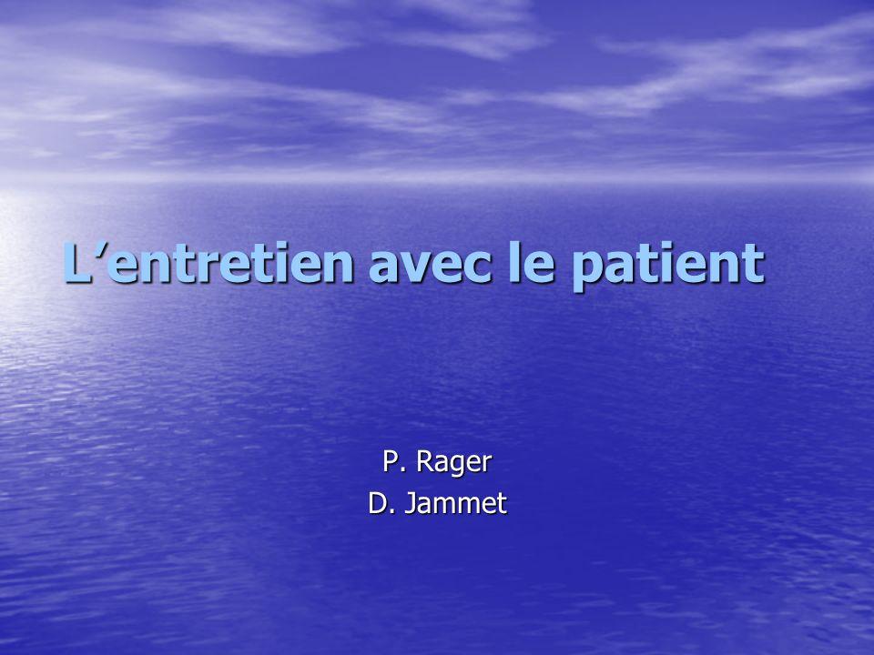 P. Rager D. Jammet Lentretien avec le patient
