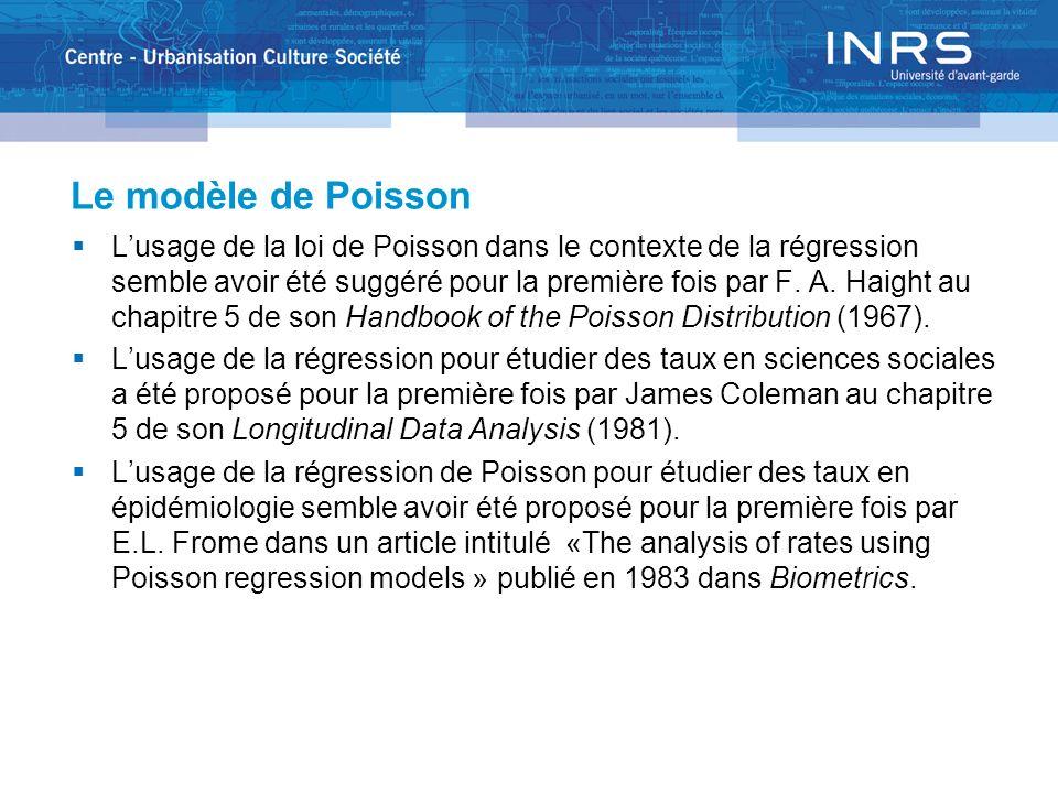 Le modèle de Poisson Lusage de la loi de Poisson dans le contexte de la régression semble avoir été suggéré pour la première fois par F.