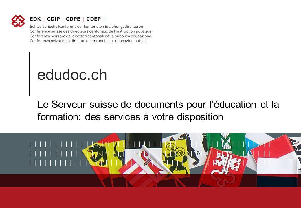 edudoc.ch Le Serveur suisse de documents pour léducation et la formation: des services à votre disposition