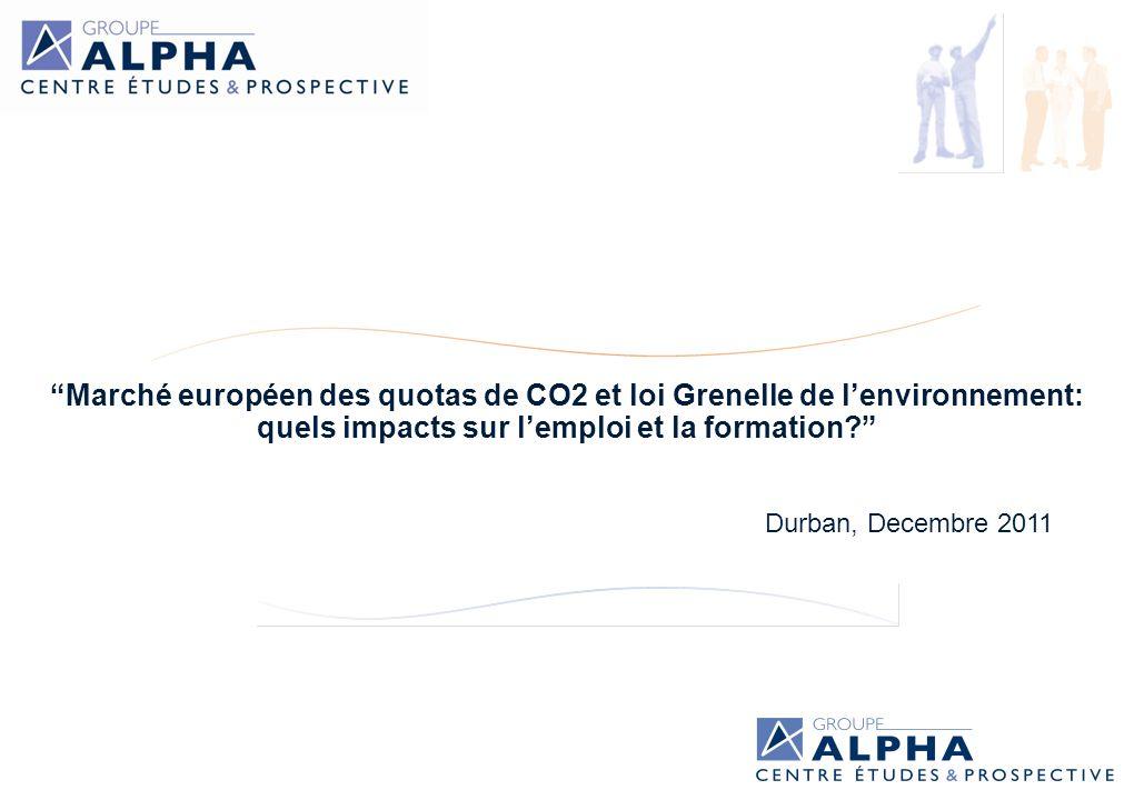 Marché européen des quotas de CO2 et loi Grenelle de lenvironnement: quels impacts sur lemploi et la formation.