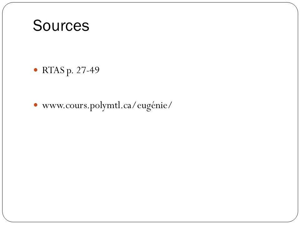 Sources RTAS p. 27-49 www.cours.polymtl.ca/eugénie/