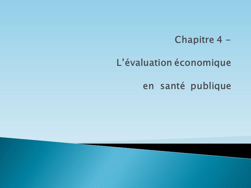 Chapitre 4 - Lévaluation économique en santé publique