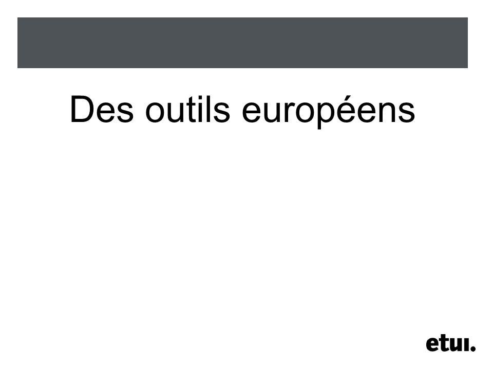 Des outils européens