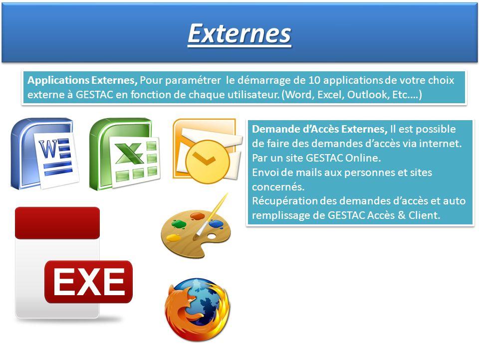 Applications Externes, Pour paramétrer le démarrage de 10 applications de votre choix externe à GESTAC en fonction de chaque utilisateur. (Word, Excel
