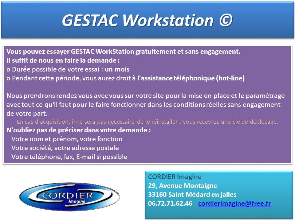 Vous pouvez essayer GESTAC WorkStation gratuitement et sans engagement. Il suffit de nous en faire la demande : o Durée possible de votre essai : un m