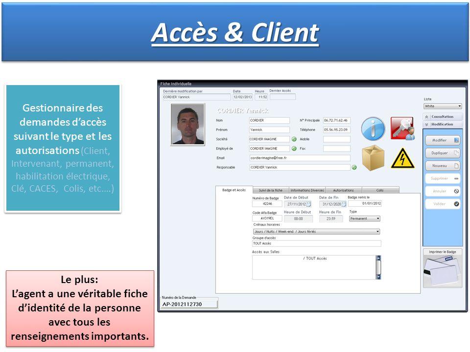 Gestionnaire des demandes daccès suivant le type et les autorisations (Client, Intervenant, permanent, habilitation électrique, Clé, CACES, Colis, etc