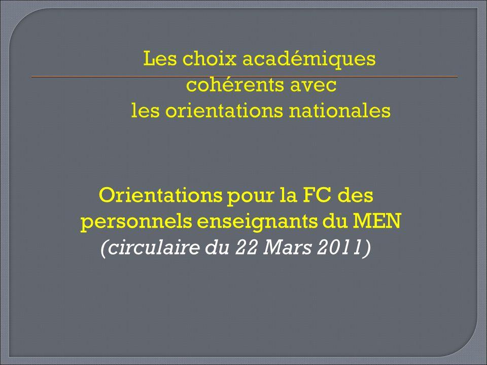 Orientations pour la FC des personnels enseignants du MEN (circulaire du 22 Mars 2011)