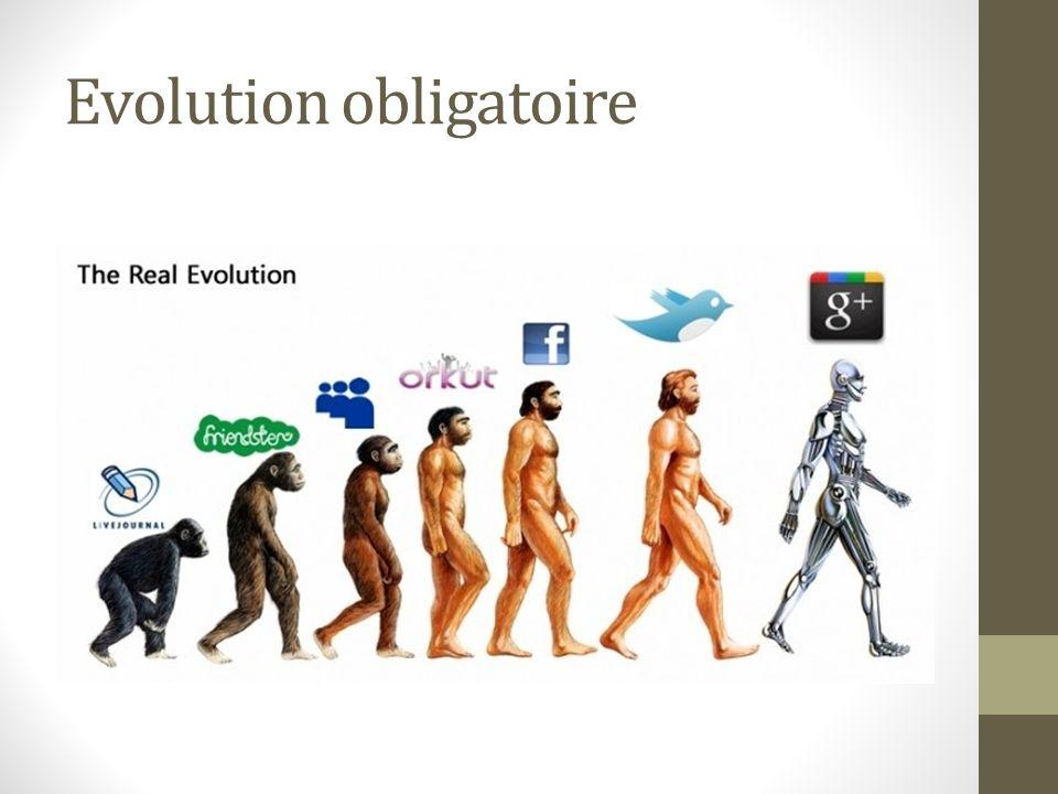 Evolution obligatoire