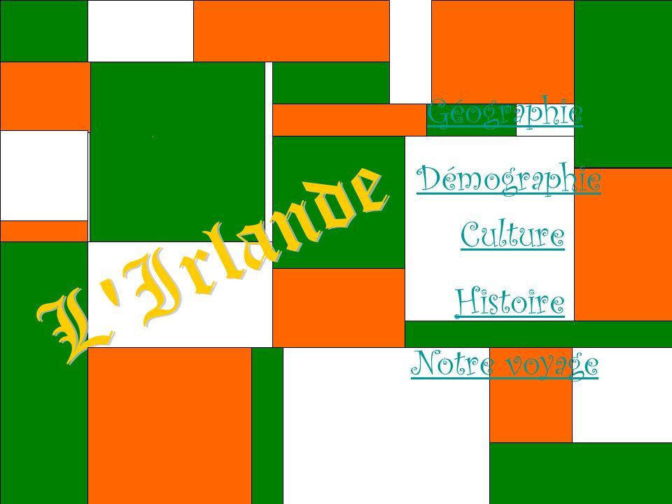 Géographie Démographie Culture Notre voyage Histoire