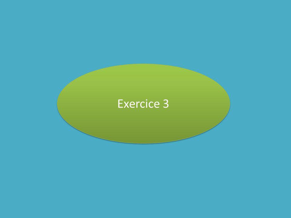 Exercice 3