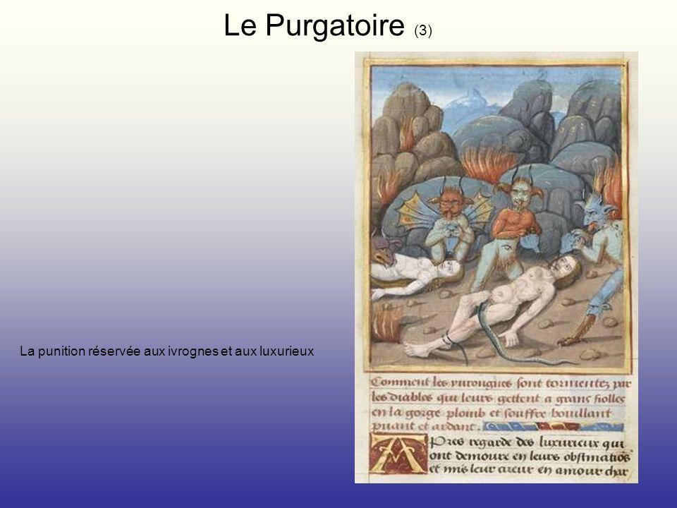 La punition réservée aux ivrognes et aux luxurieux Le Purgatoire (3)