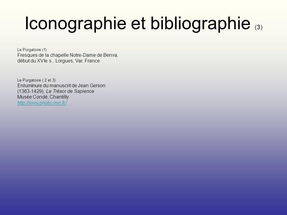 Iconographie et bibliographie (3) Le Purgatoire (1) Fresques de la chapelle Notre-Dame de Benva, début du XVIe s., Lorgues, Var, France Le Purgatoire