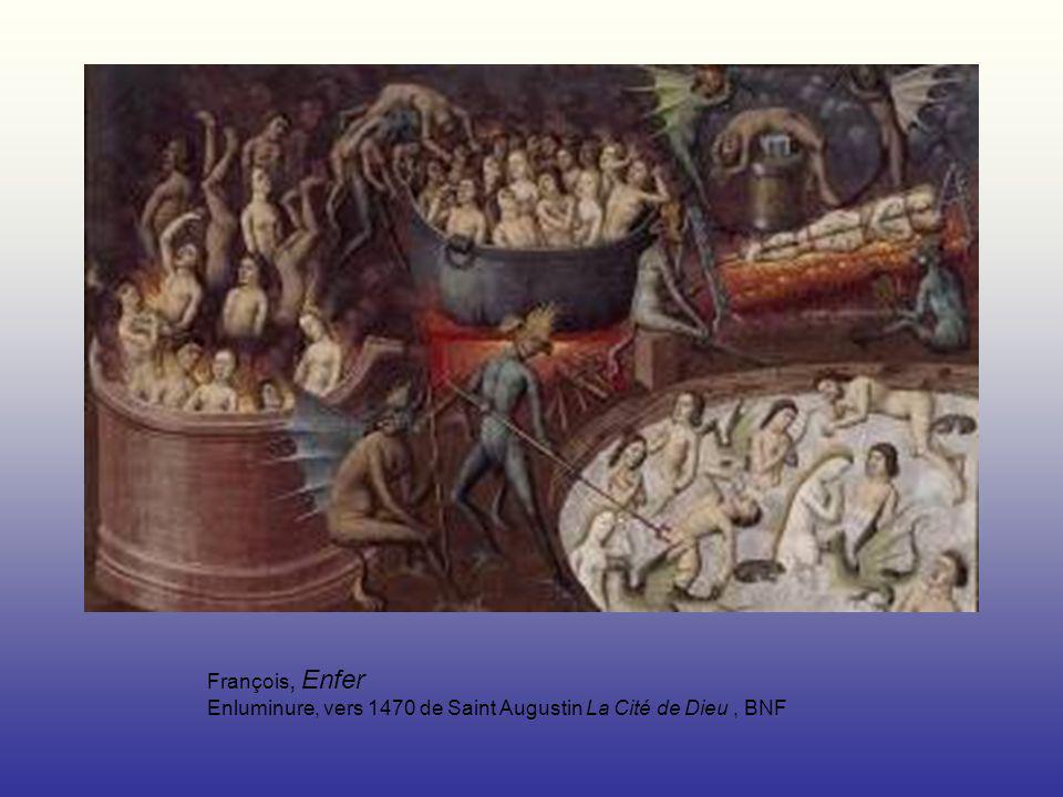 François, Enfer Enluminure, vers 1470 de Saint Augustin La Cité de Dieu, BNF