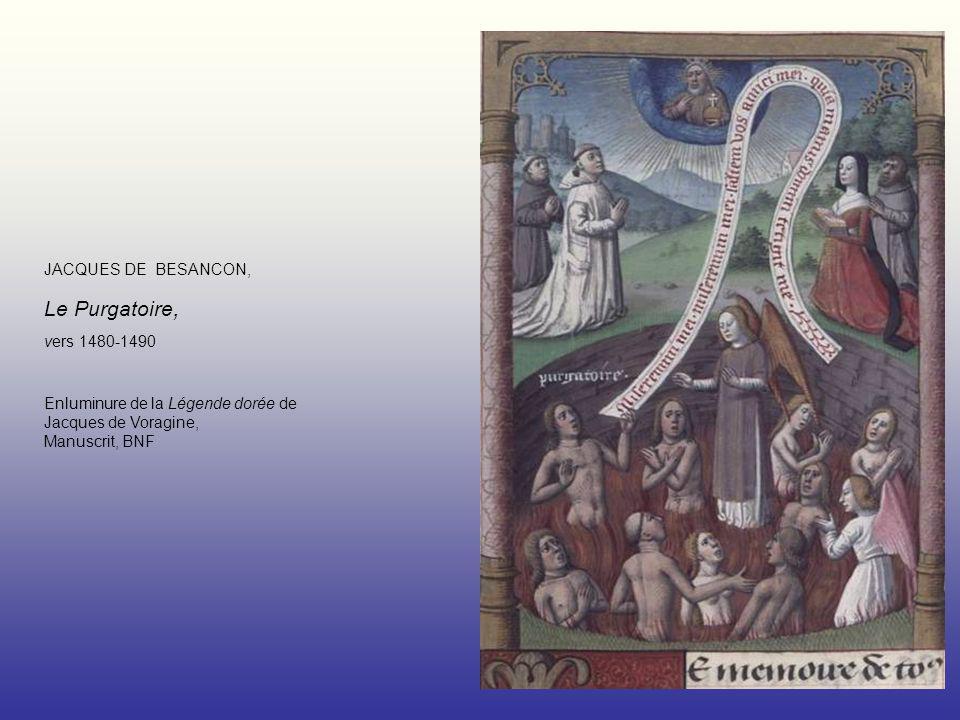 JACQUES DE BESANCON, Le Purgatoire, vers 1480-1490 Enluminure de la Légende dorée de Jacques de Voragine, Manuscrit, BNF