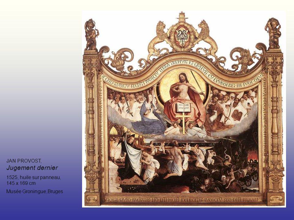 JAN PROVOST, Jugement dernier 1525, huile sur panneau, 145 x 169 cm Musée Groningue,Bruges