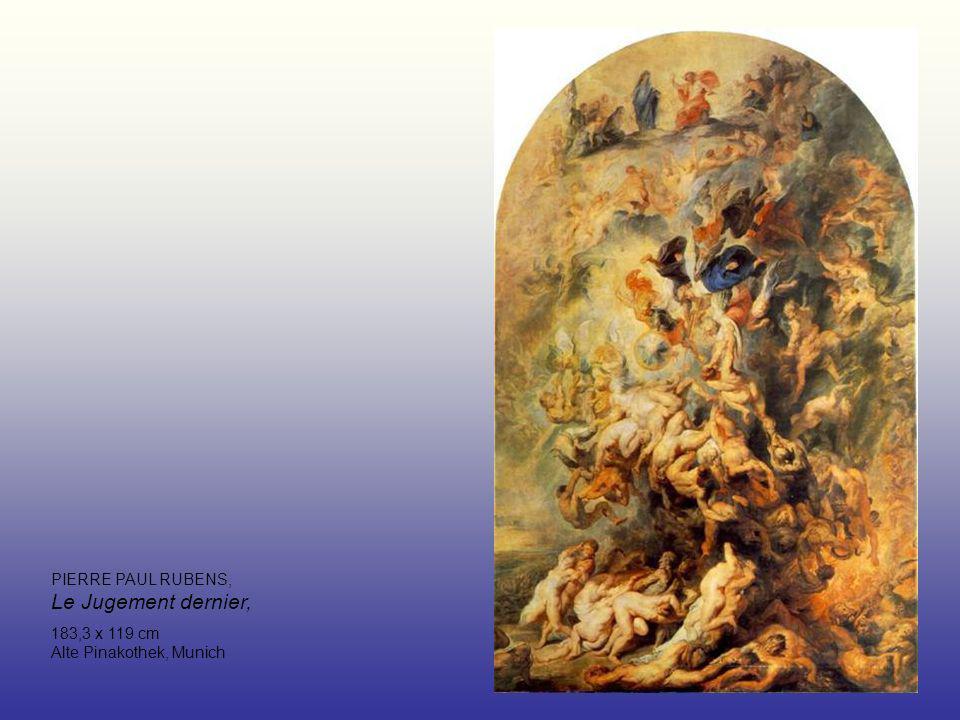 PIERRE PAUL RUBENS, Le Jugement dernier, 183,3 x 119 cm Alte Pinakothek, Munich
