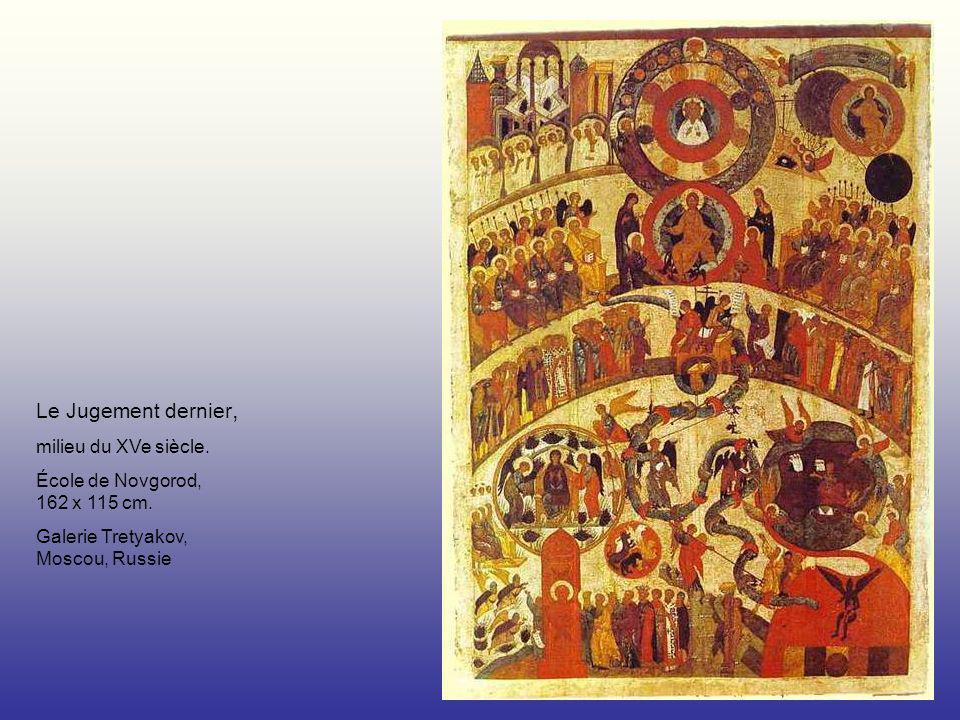 Le Jugement dernier, milieu du XVe siècle. École de Novgorod, 162 x 115 cm. Galerie Tretyakov, Moscou, Russie